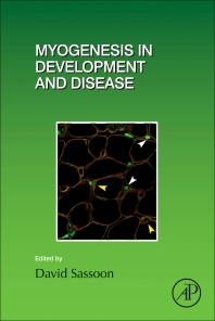 Myogenesis in Development and Disease - 1st Edition - ISBN: 9780128092156, 9780128094945