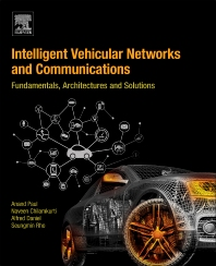 Intelligent Vehicular Networks and Communications - 1st Edition - ISBN: 9780128092668, 9780128095461