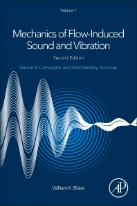 Mechanics of Flow-Induced Sound and Vibration, Volume 1 - 2nd Edition - ISBN: 9780128092736, 9780128122891
