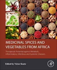 Cover image for Medicinal Spices and Vegetables from Africa