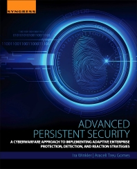 Advanced Persistent Security - 1st Edition - ISBN: 9780128093160, 9780128093658