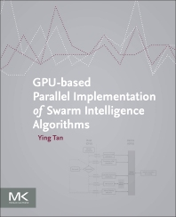 Cover image for GPU-based Parallel Implementation of Swarm Intelligence Algorithms