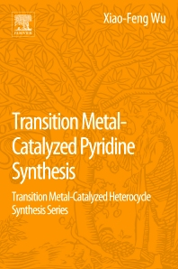 Transition Metal-Catalyzed Pyridine Synthesis - 1st Edition - ISBN: 9780128093795, 9780128093689