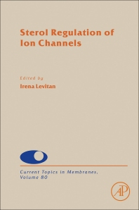 Sterol Regulation of Ion Channels - 1st Edition - ISBN: 9780128093887, 9780128096208