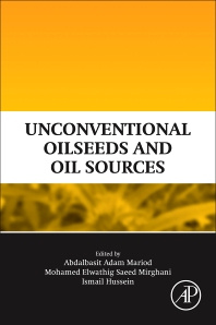 Unconventional Oilseeds and Oil Sources - 1st Edition - ISBN: 9780128094358, 9780128134337