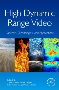 High Dynamic Range Video - 1st Edition - ISBN: 9780128094778, 9780081010389