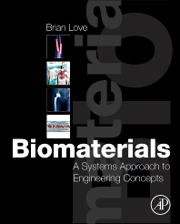 Biomaterials - 1st Edition - ISBN: 9780128094785