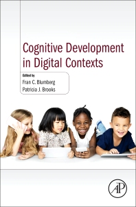 Cognitive Development in Digital Contexts - 1st Edition - ISBN: 9780128094815, 9780128097090