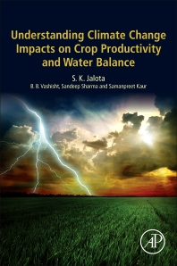 Understanding Climate Change Impacts on Crop Productivity and Water Balance - 1st Edition - ISBN: 9780128095201, 9780128097212