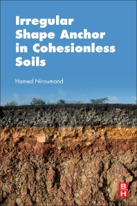 Irregular Shape Anchor in Cohesionless Soils - 1st Edition - ISBN: 9780128095508, 9780128095638