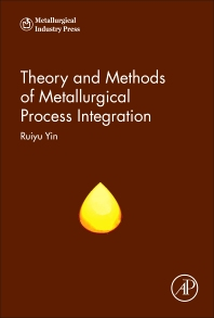 Cover image for Theory and Methods of Metallurgical Process Integration