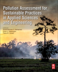 Cover image for Pollution Assessment for Sustainable Practices in Applied Sciences and Engineering