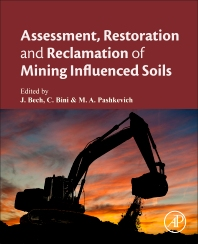 Cover image for Assessment, Restoration and Reclamation of Mining Influenced Soils