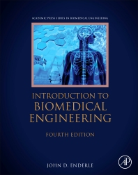 Introduction to Biomedical Engineering - 4th Edition - ISBN: 9780128096352, 9780128097984