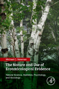 Cover image for The Nature and Use of Ecotoxicological Evidence