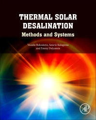 Thermal Solar Desalination - 1st Edition - ISBN: 9780128096567, 9780128097823