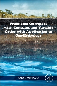 Fractional Operators with Constant and Variable Order with Application to Geo-hydrology - 1st Edition - ISBN: 9780128096703, 9780128097960
