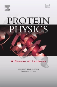 Protein Physics - 2nd Edition - ISBN: 9780128096765, 9780081012369