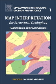 Map Interpretation for Structural Geologists - 1st Edition - ISBN: 9780128096819, 9780128096581