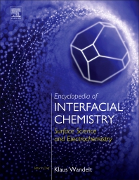 Cover image for Encyclopedia of Interfacial Chemistry