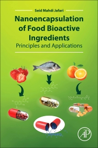Cover image for Nanoencapsulation of Food Bioactive Ingredients