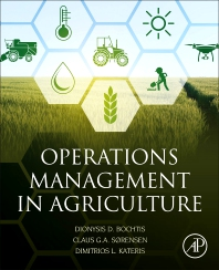 Operations Management in Agriculture - 1st Edition - ISBN: 9780128097861, 9780128097168