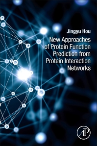 Cover image for New Approaches of Protein Function Prediction from Protein Interaction Networks