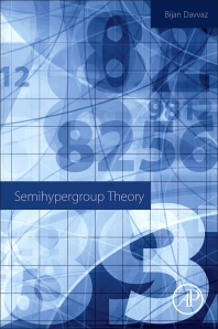 Semihypergroup Theory - 1st Edition - ISBN: 9780128098158, 9780128099254