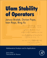 Ulam Stability of Operators - 1st Edition - ISBN: 9780128098295, 9780128098301