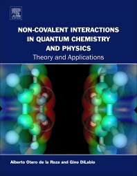 Non-covalent Interactions in Quantum Chemistry and Physics - 1st Edition - ISBN: 9780128098356, 9780128098363