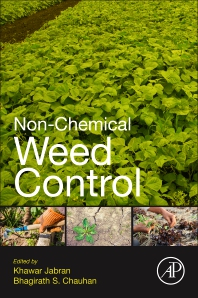 Non-Chemical Weed Control - 1st Edition - ISBN: 9780128098813