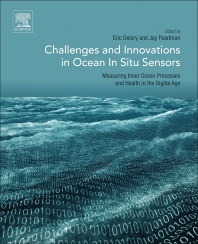 Challenges and Innovations in Ocean In Situ Sensors - 1st Edition - ISBN: 9780128098868