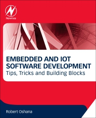 Embedded and IoT Software Development - 1st Edition - ISBN: 9780128099087
