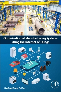 Cover image for Optimization of Manufacturing Systems Using the Internet of Things
