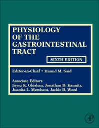 Physiology of the Gastrointestinal Tract - 6th Edition - ISBN: 9780128099544, 9780128124260