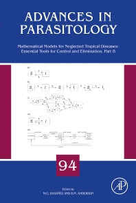 Mathematical Models for Neglected Tropical Diseases: Essential Tools for Control and Elimination, Part B - 1st Edition - ISBN: 9780128099711, 9780128099728