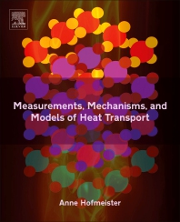 Cover image for Measurements, Mechanisms, and Models of Heat Transport in Condensed Matter and Planetary Interiors