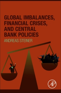 Cover image for Global Imbalances, Financial Crises, and Central Bank Policies