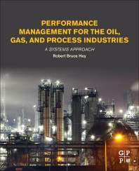 Cover image for Performance Management for the Oil, Gas, and Process Industries