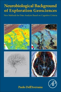 Neurobiological Background of Exploration Geosciences - 1st Edition - ISBN: 9780128104804, 9780128104811