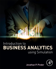Cover image for Introduction to Business Analytics Using Simulation