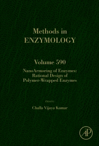 NanoArmoring of Enzymes: Rational Design of Polymer-Wrapped Enzymes - 1st Edition - ISBN: 9780128105023, 9780128105030