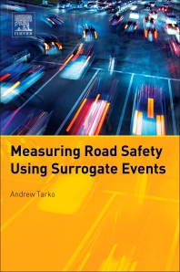 Measuring Road Safety with Surrogate Events - 1st Edition - ISBN: 9780128105047