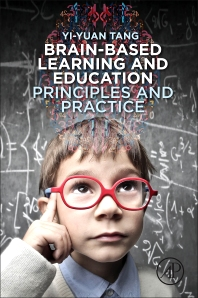 Brain-Based Learning and Education - 1st Edition - ISBN: 9780128105085, 9780128105092
