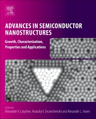Advances in Semiconductor Nanostructures - 1st Edition - ISBN: 9780128105122, 9780128105139