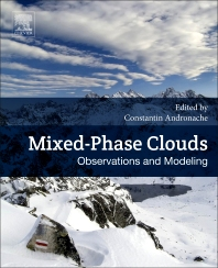 Mixed-Phase Clouds - 1st Edition - ISBN: 9780128105498, 9780128105504