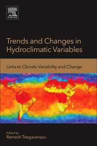 Trends and Changes in Hydroclimatic Variables - 1st Edition - ISBN: 9780128109854