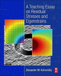 Book cover image for A Teaching Essay on Residual Stresses and Eigenstrains