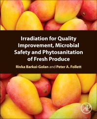 Cover image for Irradiation for Quality Improvement, Microbial Safety and Phytosanitation of Fresh Produce