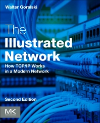 The Illustrated Network - 2nd Edition - ISBN: 9780128110270, 9780128110287